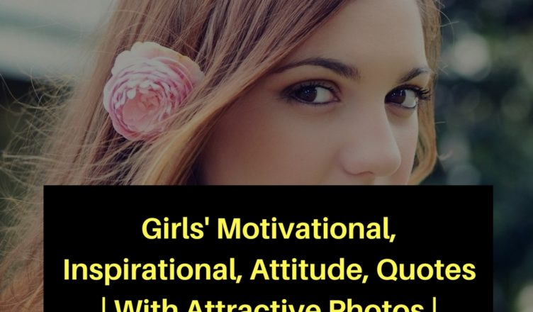 Girls' Motivational, Attitude, Quotes _ With Attractive Photos