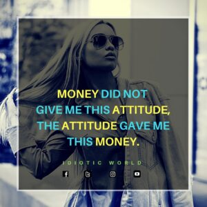 Attitude, Motivational, Inspriring Quotes for Girls IDIOTIC WORLD Attitude, Motivational, Inspriring Quotes for Girls IDIOTIC WORLD motivational quotes about life, motivational quotes in hindi, motivational quotes for work, inspirational quotes about living life, motivational quotes about life changes, opulence