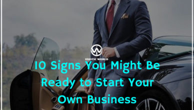 10 Signs You Might Be Ready to Start Your Own Business