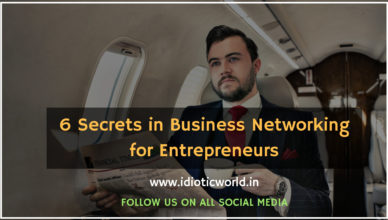 6 Secrets in Business Networking for Entrepreneurs