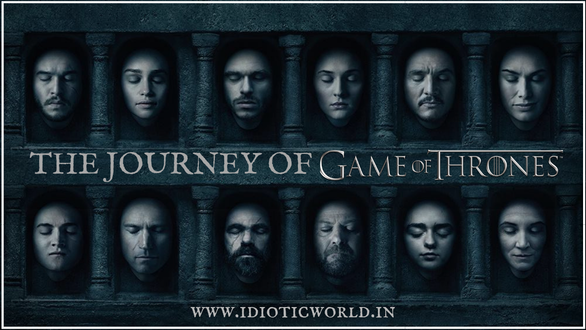 The Journey of Game Of Thrones